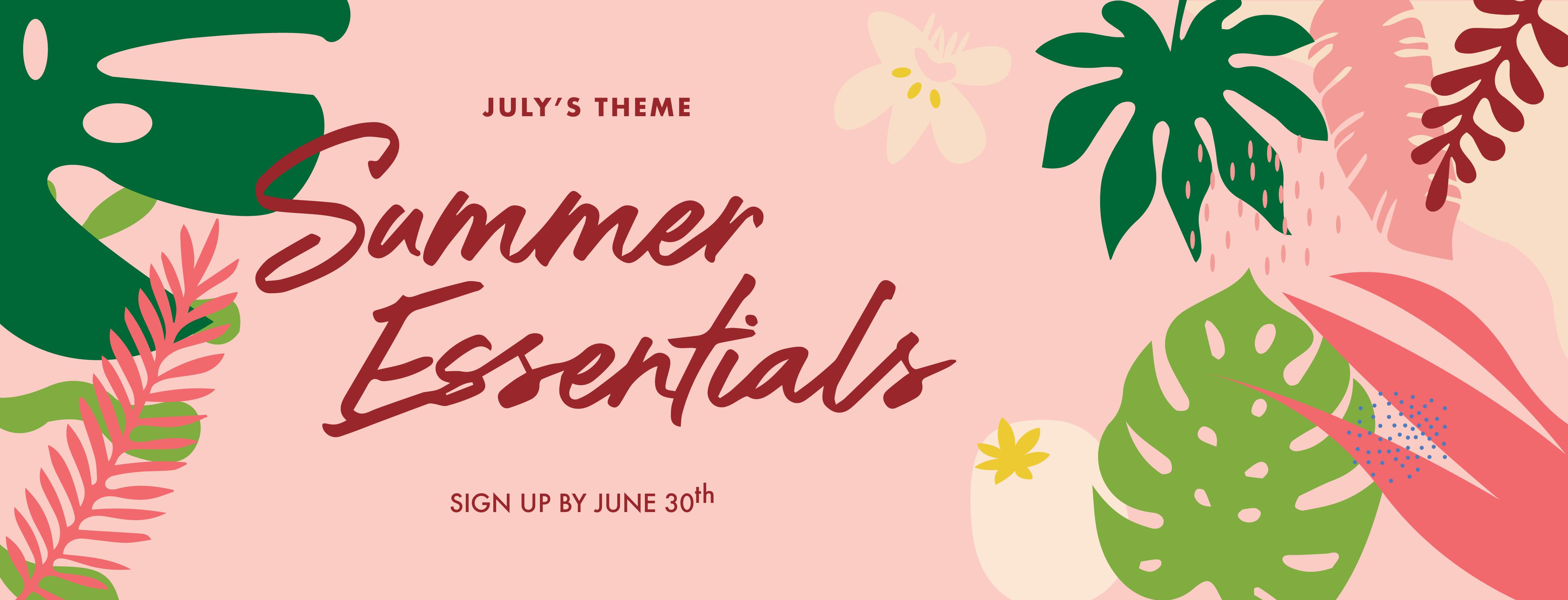 nomakenolife july box theme summer essentials